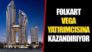 FOLKART VEGA YATIRIMCISINA KAZANDIRIYOR