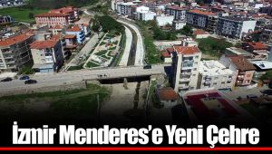 İzmir Menderes'e Yeni Çehre