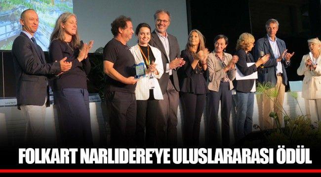 FOLKART NARLIDERE'YE ULUSLARARASI ÖDÜL