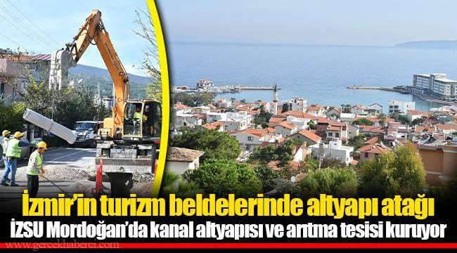 İzmir'in turizm beldelerinde altyapı atağı