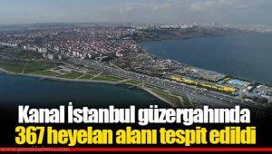 Kanal İstanbul güzergahında 367 heyelan alanı tespit edildi