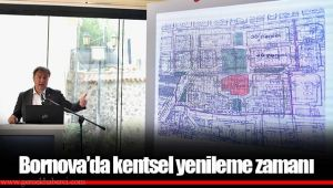 Bornova'da kentsel yenileme zamanı