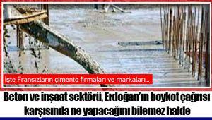 Beton ve inşaat sektörü, Erdoğan'ın boykot çağrısı karşısında ne yapacağını bilemez halde