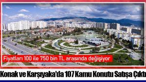 Konak ve Karşıyaka'da 107 Kamu Konutu Satışa Çıktı