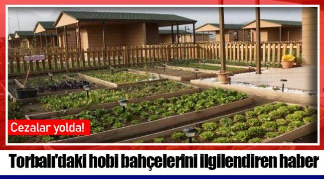 Torbalı'daki hobi bahçelerini ilgilendiren haber
