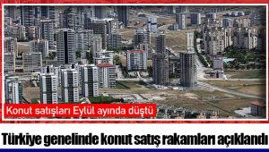 Türkiye genelinde konut satış rakamları açıklandı
