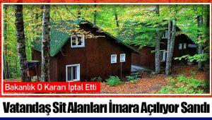 Vatandaş Sit Alanları İmara Açılıyor Sandı