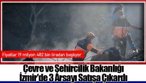 Çevre ve Şehircilik Bakanlığı İzmir'de 3 Arsayı Satışa Çıkardı