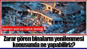 Deprem sonrası hukuk desteği