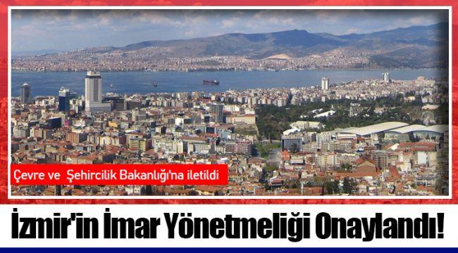 İzmir'in İmar Yönetmeliği Onaylandı!