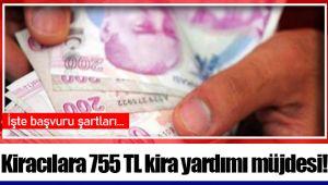 Kiracılara 755 TL kira yardımı müjdesi!