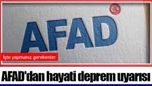 AFAD'dan hayati deprem uyarısı: İşte yapmanız gerekenler