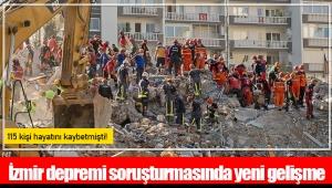 115 kişi hayatını kaybetmişti! İzmir depremi soruşturmasında yeni gelişme